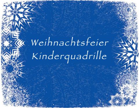 Weihnachtsfeier – Kinder Quadrille